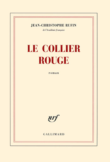 le-collier-rouge-jean-christophe-rufin