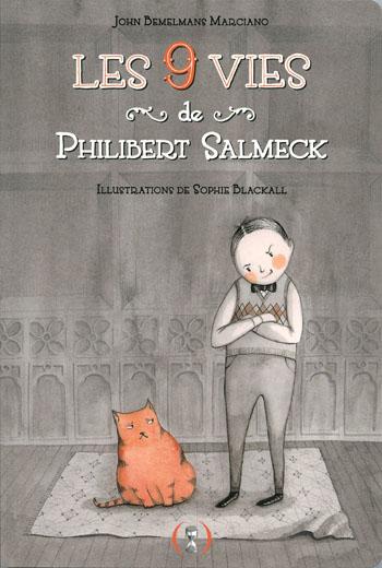 les-9-vies-de-philibert-salmeck