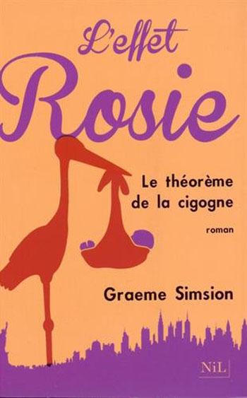l-effet-rosie-le-theoreme-de-la-cigogne-graeme-simsion