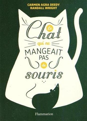 le-chat-qui-ne-mangeait-pas-de-souris-carmen-agra-deedy