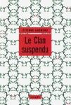le-clan-suspendu-etienne-guereau