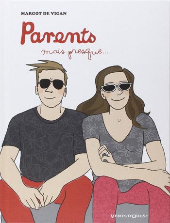 parents-mais-presque-margot-de-vigan
