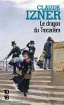 le-dragon-du-trocadero-claude-izner