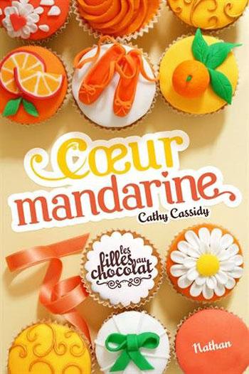 les-filles-au-chocolat-tome-3-coeur-mandarine-cathy-cassidy