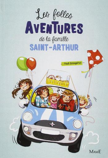 les-folles-aventures-de-la-famille-Saint-Arthur-paul-beaupere
