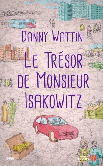 le-tresor-de-monsieur-isakowitz-danny-wattin