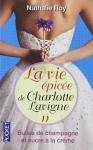 la-vie-epicee-de-charlotte-lavigne-tome-2-nathalie-roy