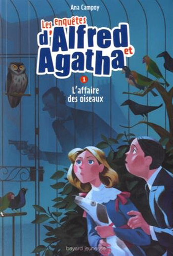 les-enquetes-d-alfred-et-agatha-tome-1-ana-campoy