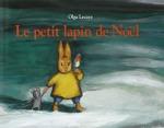 le-petit-lapin-de-noel-olga-lecaye