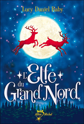 l-elfe-du-grand-nord-lucy-daniel-raby
