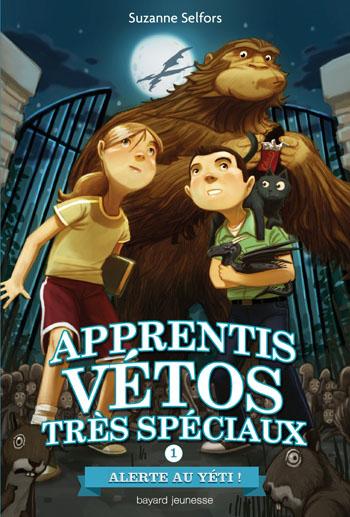 apprentis-vetos-tres-speciaux-tome-1-alerte-au-yeti-suzanne-selfors