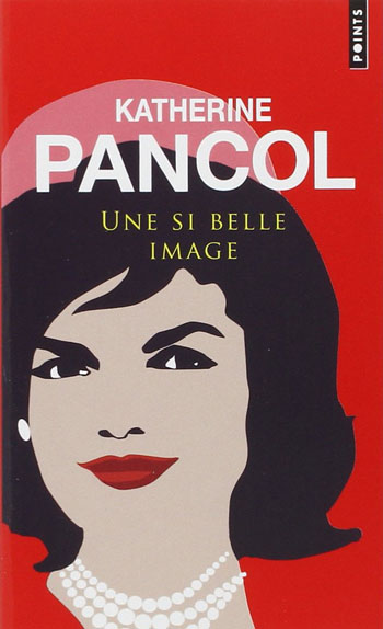 une-si-belle-image-katherine-pancol