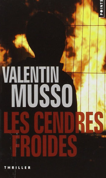 les-cendres-froides-valentin-musso
