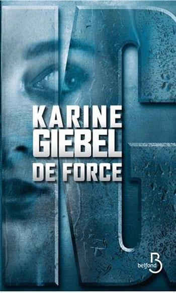 de-force-karine-giebel