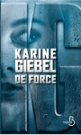 de-force-karine-giebel