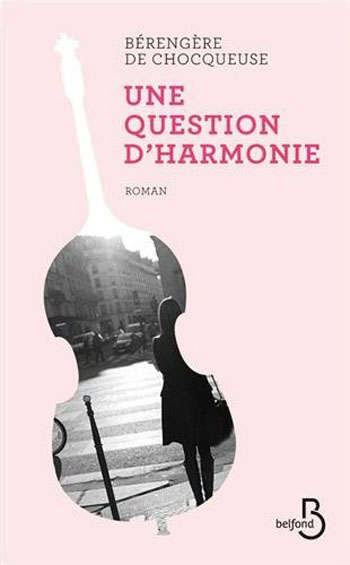 une-question-d-harmonie-berangere-de-chocqueuse