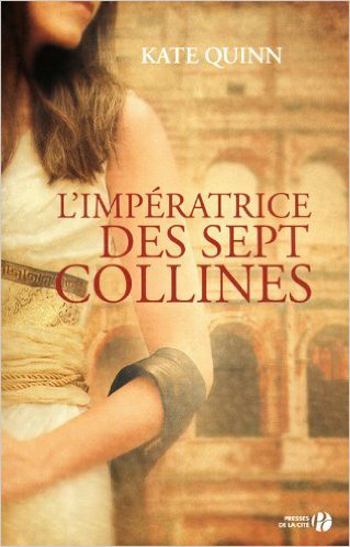 l-imperatrice-des-sept-collines-kate-quinn