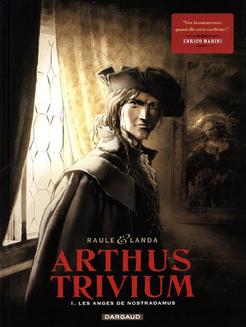 les-anges-de-nostradamus-arthus-trivium-tome-1