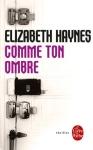 comme-ton-ombre-elizabeth-haynes