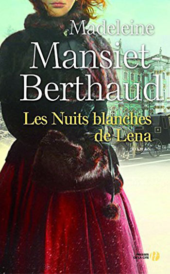 les-nuits-blanches-de-lena-madeleine-mansiet-berthaud