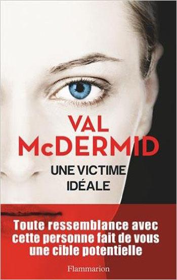 une-victime-ideale-val-mcdermid