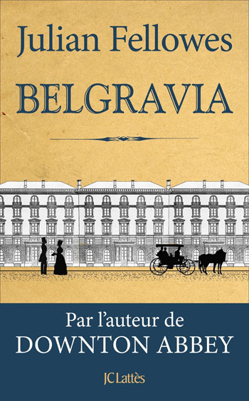 belgravia-julian-fellowes