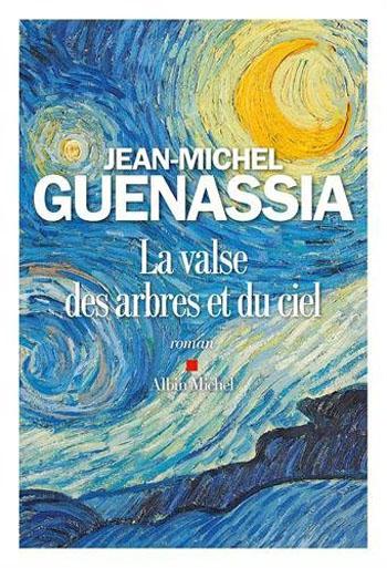 la-valse-des-arbres-et-du-ciel-jean-michel-guenassia