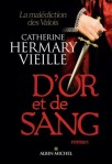 d-or-et-de-sang-catherine-hermary-vieille