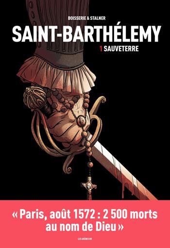 la-saint-barthelemy-tome-1-sauveterre