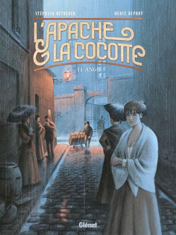 l-apache-et-la-cocotte-tome-1-ange-stephane-betbeder-herve-duphot