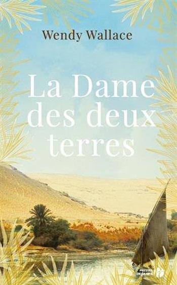 la-dame-des-deux-terres-wendy-wallace