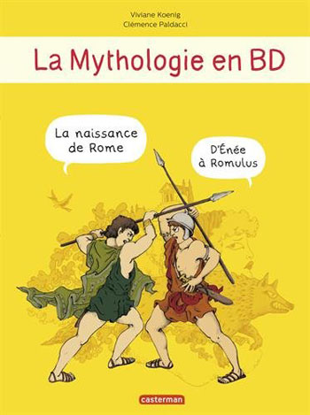 la-mythologie-en-bd-la-naissance-de-rome-viviane-koenig