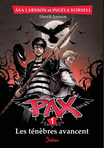 pax-tome-1-les-tenebres-avancent-larsson-korsell
