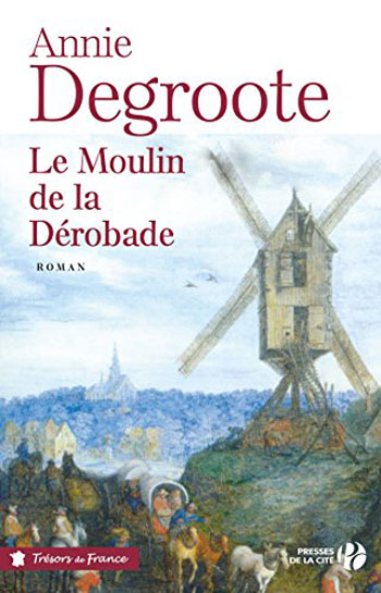 le-moulin-de-la-derobade-annie-degroote