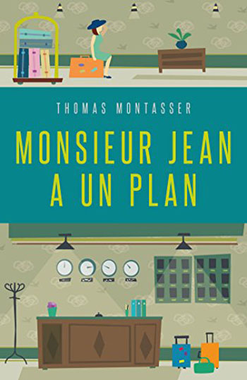 monsieur-jean-a-un-plan-thomas-montasser