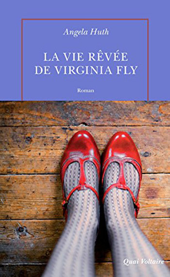 la-vie-revee-de-virginia-fly-angela-huth