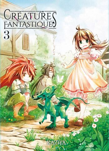 Creatures Fantastiques Tome 3 Kaziya Des Livres Des