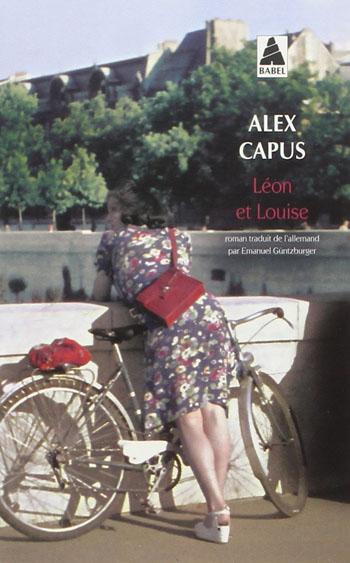 Léon et Louise – Alex Capus