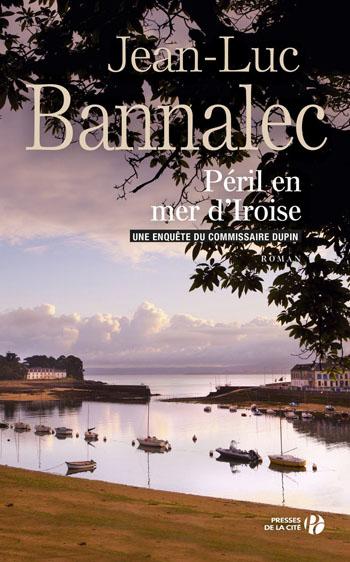 Péril en mer d'Iroise – Jean-Luc Bannalec