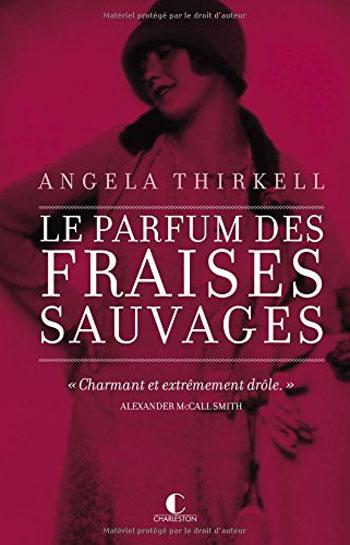 Le parfum des fraises sauvages – Angela Thirkell
